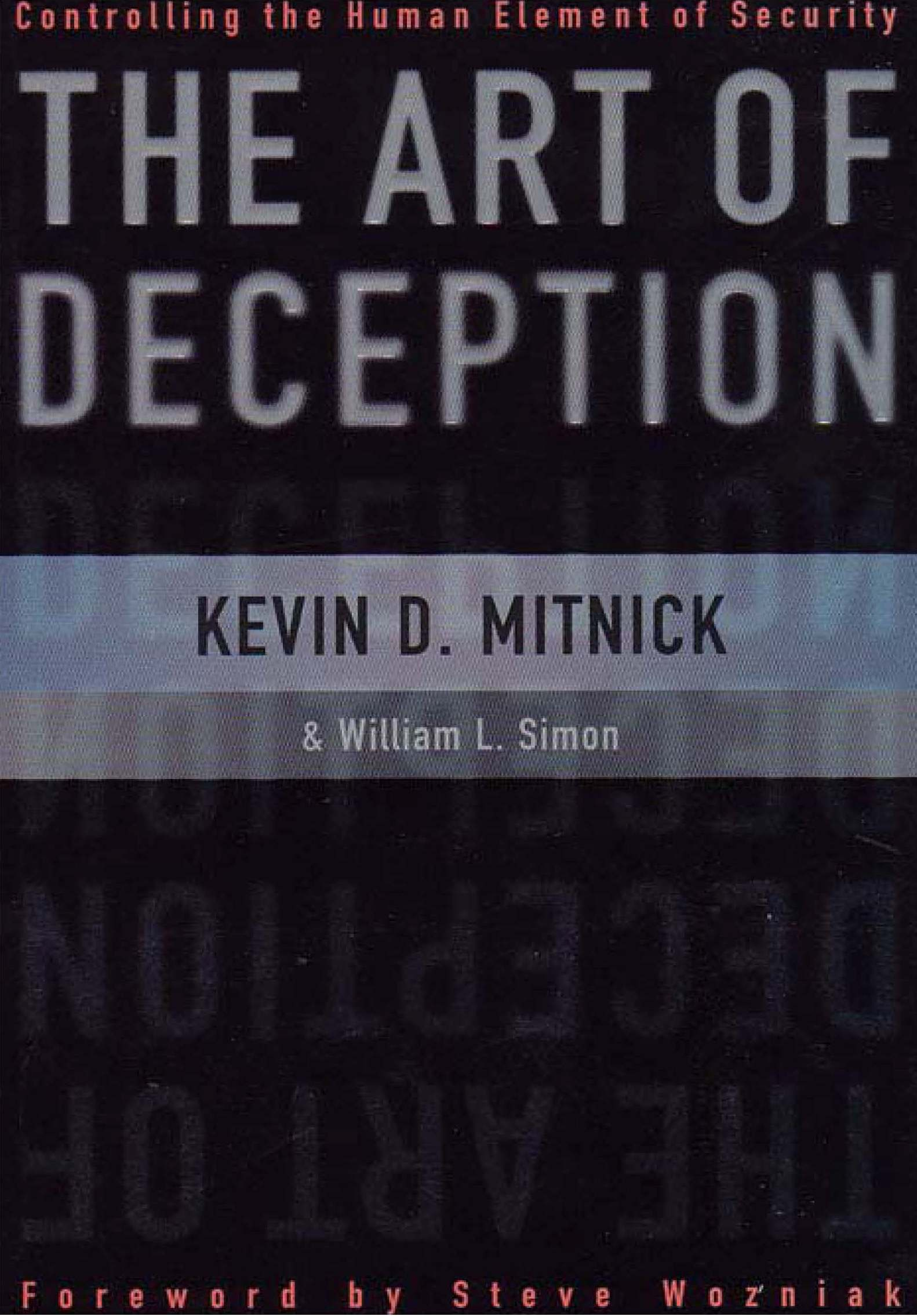 The Art of Deception. Wiley Publishing, USA. 2002. - 352 p. (Кевин ...